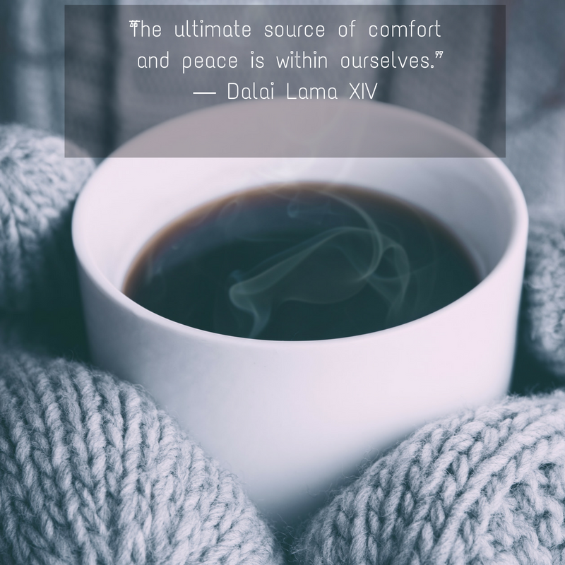 """""""The ultimate source of comfort and peace is within ourselves."""" ― Dalai Lama XIV.png"""