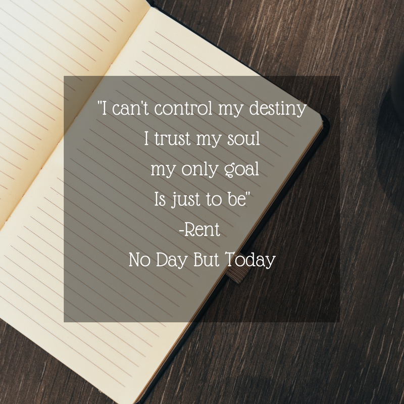 I can't control my destinyI trust my soul, my only goalIs just to be.png
