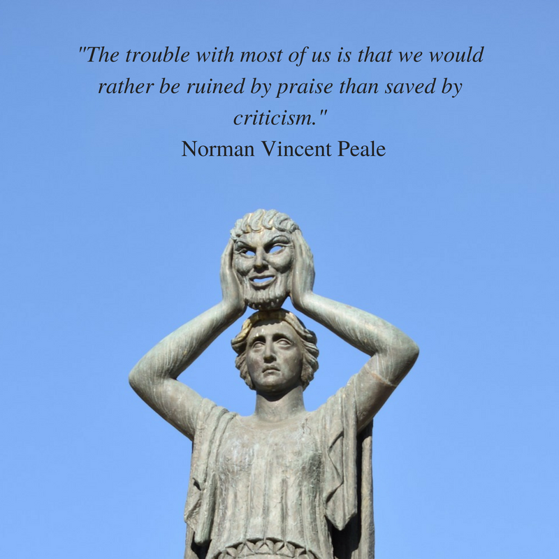 The trouble with most of us is that we would rather be ruined by praise than saved by criticism. Norman Vincent Peale.png