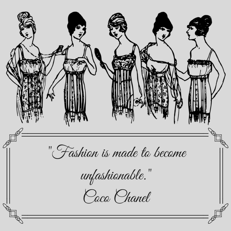 Fashion is made to become unfashionable.Coco Chanel.png