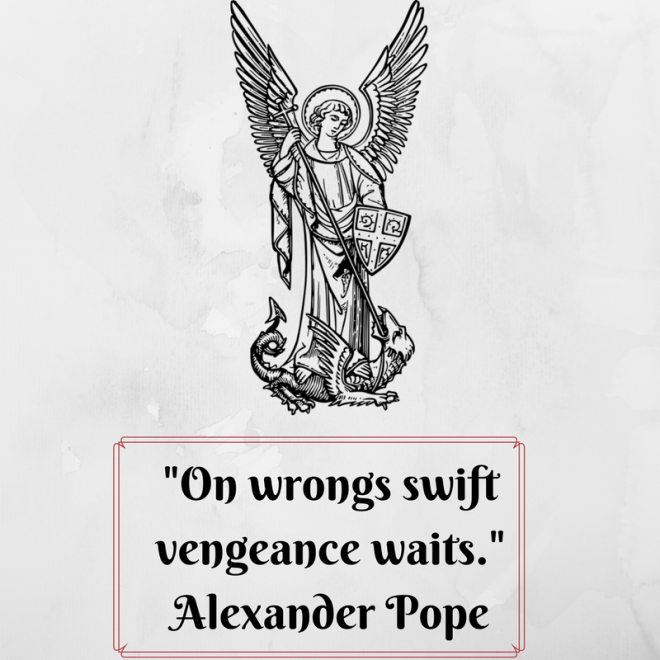 -On wrongs swift vengeance waits.-Alexander Pope.png