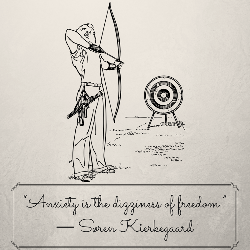 """""""Anxiety is the dizziness of freedom."""" ― Søren Kierkegaard, The Concept of Anxiety_ A Simple Psychologically Orienting Deliberation on the Dogmatic Issue of Hereditary Sin (2).png"""
